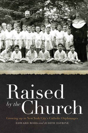 Raised by the Church Hardcover  by Edward Rohs