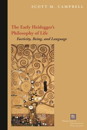 The Early Heidegger's Philosophy of Life