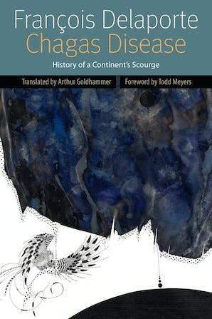 Chagas Disease Paperback  by François Delaporte