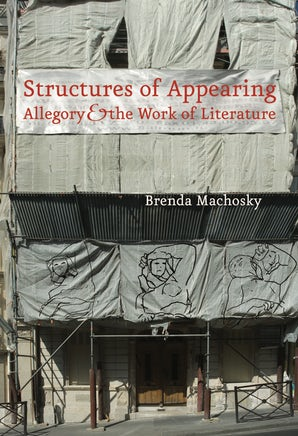 Structures of Appearing Hardcover  by Brenda Machosky