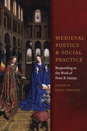 Medieval Poetics and Social Practice Hardcover  by Seeta Chaganti