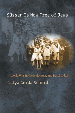 Süssen Is Now Free of Jews Hardcover  by Gilya Gerda Schmidt