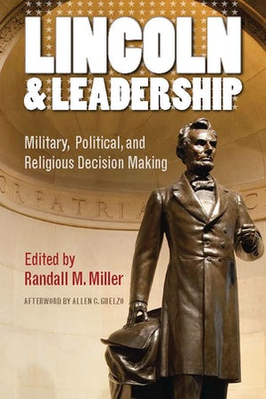 Lincoln and Leadership Paperback  by Randall M. Miller