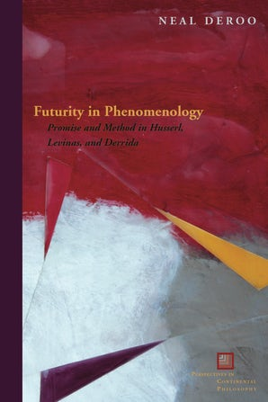 Futurity in Phenomenology Hardcover  by Neal DeRoo