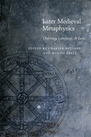 Later Medieval Metaphysics Paperback  by Charles Bolyard