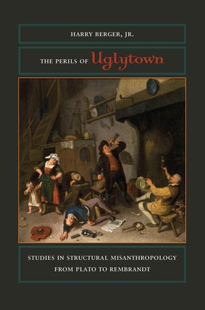 The Perils of Uglytown Hardcover  by Harry Berger, Jr.