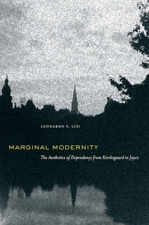Marginal Modernity Hardcover  by Leonardo F. Lisi