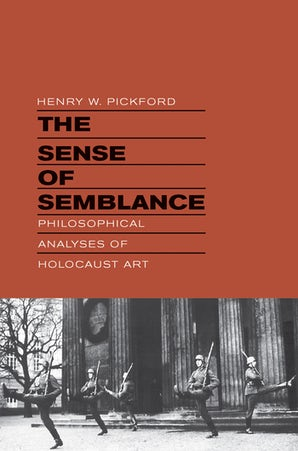 The Sense of Semblance Hardcover  by Henry W. Pickford