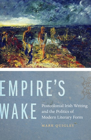 Empire's Wake Hardcover  by Mark Quigley
