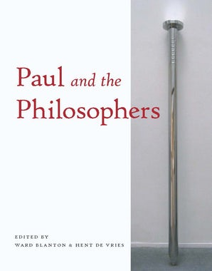 Paul and the Philosophers Paperback  by Ward Blanton