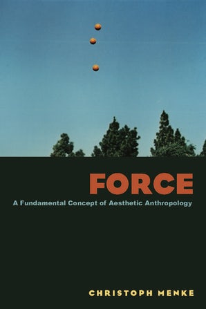 Force Paperback  by Christoph Menke