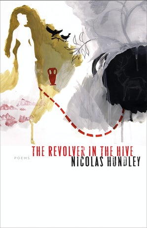 The Revolver in the Hive Paperback  by Nicolas Hundley