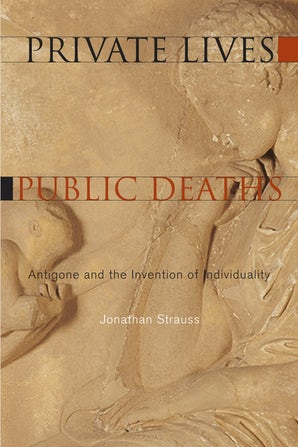 Private Lives, Public Deaths Paperback  by Jonathan Strauss