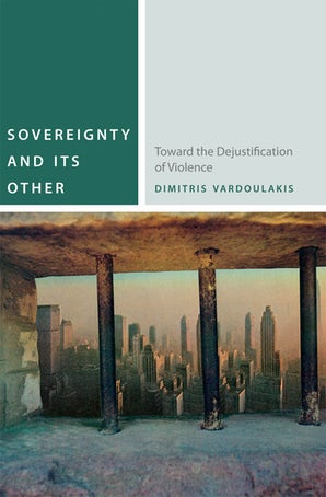 Sovereignty and Its Other Paperback  by Dimitris Vardoulakis