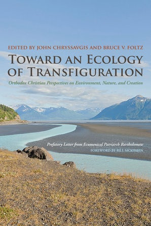 Toward an Ecology of Transfiguration Paperback  by John Chryssavgis