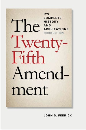 The Twenty-Fifth Amendment
