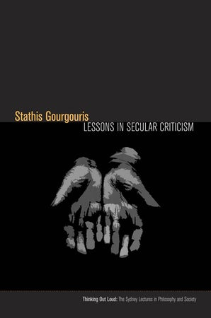 Lessons in Secular Criticism Paperback  by Stathis Gourgouris