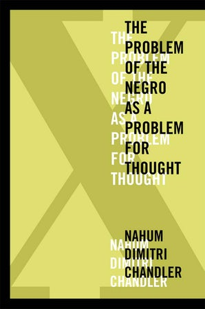 X—The Problem of the Negro as a Problem for Thought