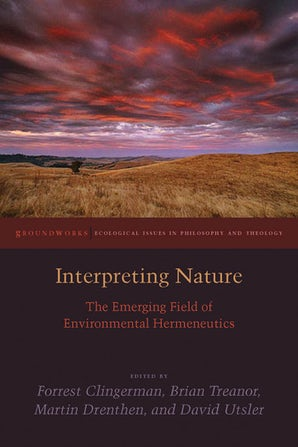 Interpreting Nature Paperback  by Forrest Clingerman