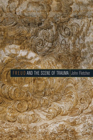 Freud and the Scene of Trauma
