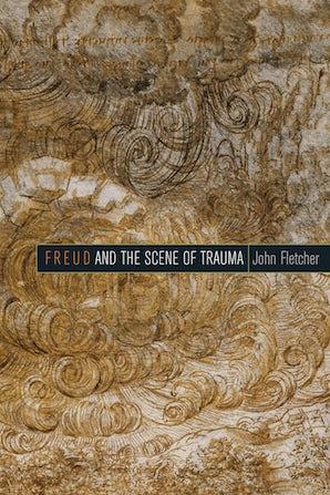 Freud and the Scene of Trauma