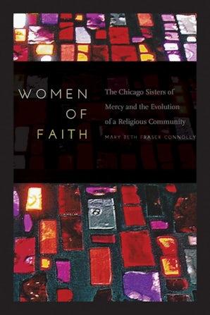 Women of Faith Hardcover  by Mary Beth Fraser Connolly