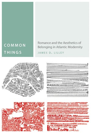 Common Things Hardcover  by James D. Lilley