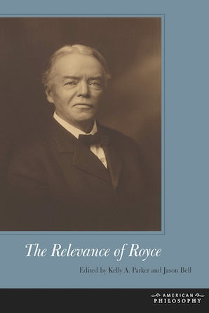 The Relevance of Royce Hardcover  by Kelly A. Parker