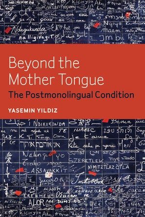 Beyond the Mother Tongue Paperback  by Yasemin Yildiz