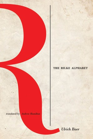 The Rilke Alphabet Paperback  by Ulrich Baer
