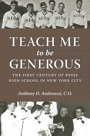 Teach Me to Be Generous Hardcover  by Anthony D. Andreassi, C.O.