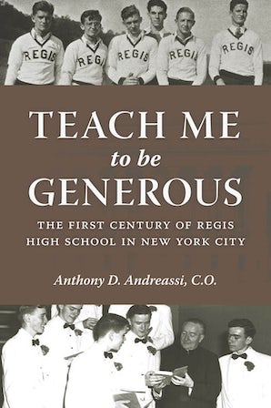 Teach Me to Be Generous eBook  by Anthony D. Andreassi, C.O.