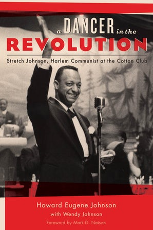 A Dancer in the Revolution Hardcover  by Howard Eugene Johnson