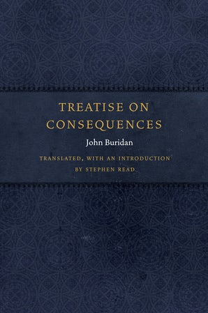 Treatise on Consequences Hardcover  by John Buridan