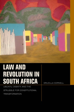 Law and Revolution in South Africa Paperback  by Drucilla Cornell