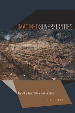 Imagined Sovereignties Hardcover  by Kir Kuiken