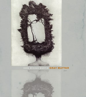 Gray Matter Paperback  by Sara Michas-Martin