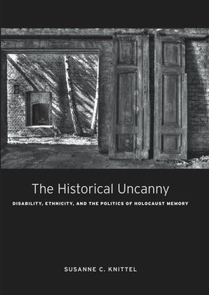The Historical Uncanny Hardcover  by Susanne C. Knittel