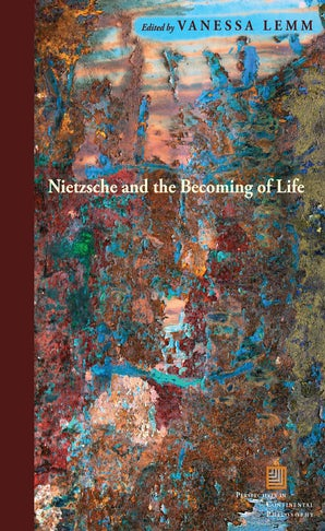 Nietzsche and the Becoming of Life