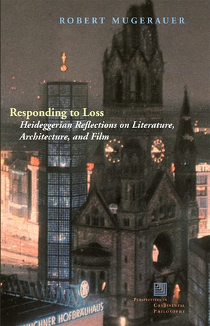 Responding to Loss Hardcover  by Robert Mugerauer