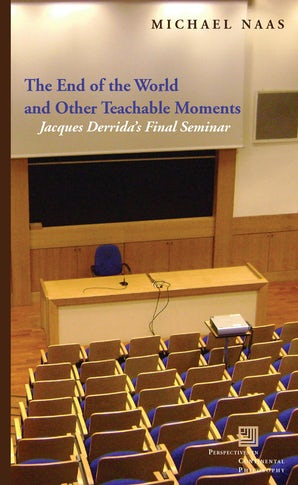 The End of the World and Other Teachable Moments Paperback  by Michael Naas