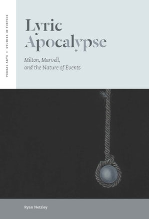 Lyric Apocalypse Hardcover  by Ryan Netzley