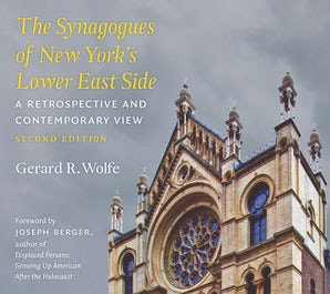 The Synagogues of New York's Lower East Side Paperback  by Gerard R. Wolfe