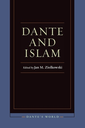 Dante and Islam Paperback  by Jan M. Ziolkowski