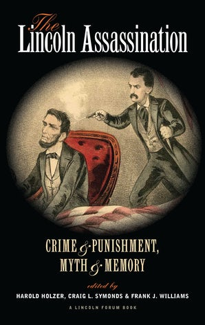 The Lincoln Assassination Paperback  by Harold Holzer