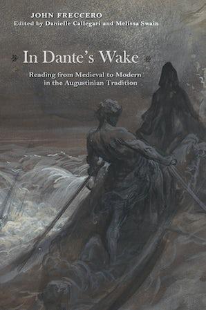 In Dante's Wake Paperback  by John Freccero