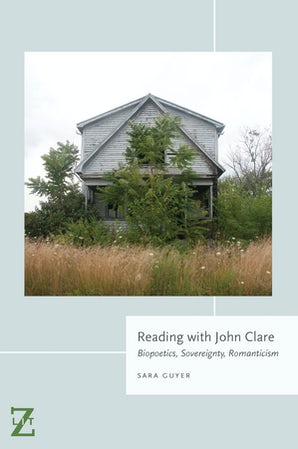 Reading with John Clare Paperback  by Sara Guyer
