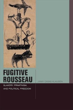 Fugitive Rousseau Paperback  by Jimmy Casas Klausen