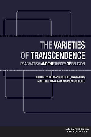 The Varieties of Transcendence Hardcover  by Hermann Deuser