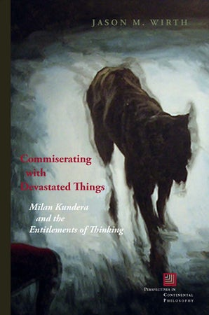 Commiserating with Devastated Things Hardcover  by Jason M. Wirth